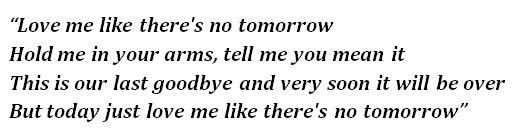 "Lyrics of ""Love Me Like There's No Tomorrow"""