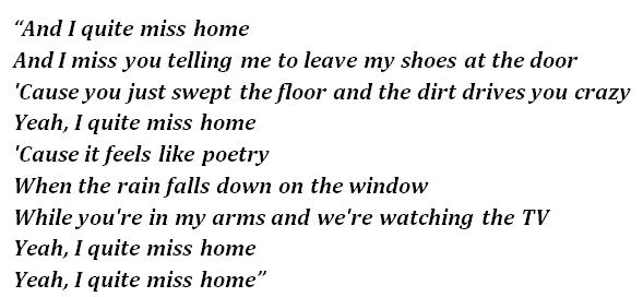 """Lyrics of """"Quite Miss Home"""""""