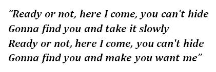 "Lyrics of ""Ready or Not"""