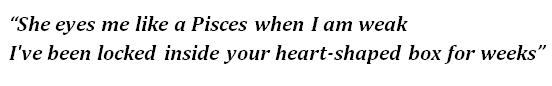 """Lyrics of """"Heart-Shaped Box"""""""