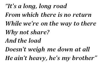 "Lyrics of ""He Ain't Heavy, He's My Brother"""
