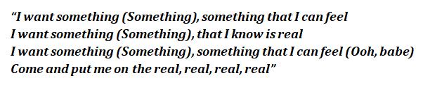 "Lyrics of ""Something Real"""