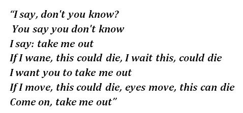 """Lyrics of """"Take Me Out"""""""