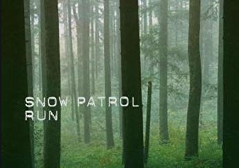 """""""Run"""" by Snow Patrol"""