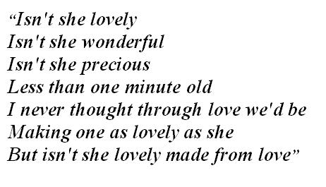 """Lyrics of """"Isn't She Lovely"""""""