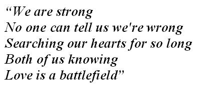 "Lyrics of ""Love Is a Battlefield"""