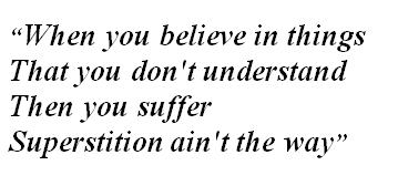 """Lyrics of """"Superstition"""""""