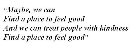 """Lyrics of """"Treat People with Kindness"""""""