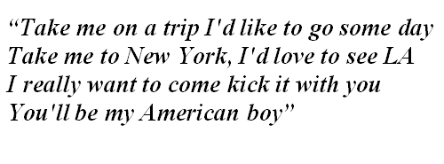 "Lyrics of ""American Boy"""