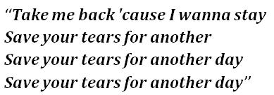 "Lyrics of ""Save Your Tears"""