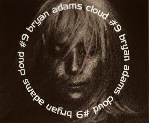 Cloud Number Nine by Bryan Adams