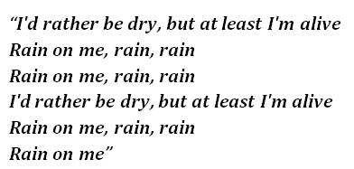 """Lyrics of """"Rain On Me"""""""