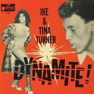 """A Fool in Love"" by Ike & Tina Turner"