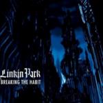 Breaking the Habit by Linkin Park