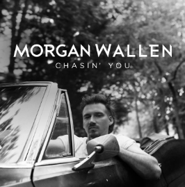 Chasin You By Morgan Wallen Song Meanings And Facts