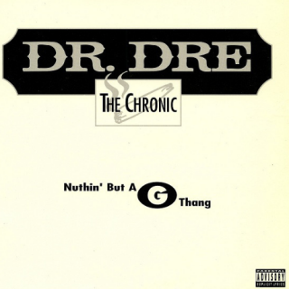 Nuthin' But a G Thang by Dr. Dre Featuring Snoop Dogg