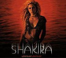 Whenever, Wherever by Shakira