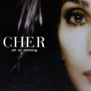 All or Nothing by Cher