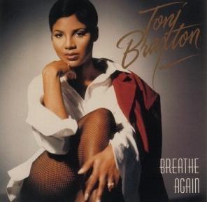 Breathe Again by Toni Braxton