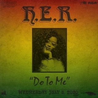 Do To Me by H.E.R.