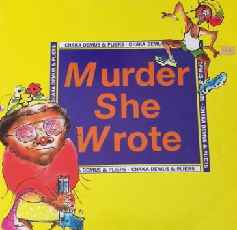 Murder She Wrote by Chaka Demus & Pliers