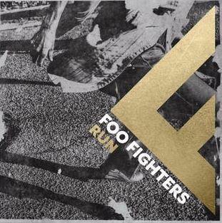 Run by Foo Fighters
