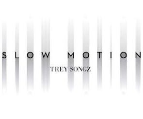 Slow Motion by Trey Songz