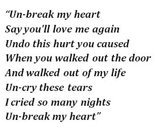 "Lyrics of ""Un-Break My Heart"""