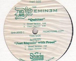 """Quitter"" by Eminem"