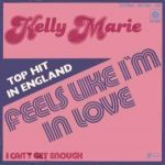 Feels Like I'm In Love by Kelly Marie
