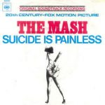 Theme From Mash (Suicide Is Painless) by Mash