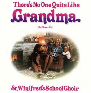 There's No-one Quite Like Grandma by St Winifred's School Choir