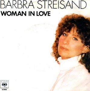 Woman in Love by Barbra Streisand