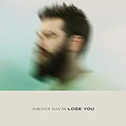 Lose You by Jordan Davis