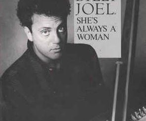 """""""She's Always a Woman"""" by Billy Joel"""