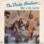 What a Fool Believes by The Doobie Brothers