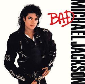 Bad by Michael Jackson