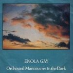 """Enola Gay"" by OMD"