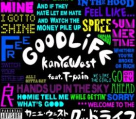 Good Life by Kanye West (ft. T-Pain)