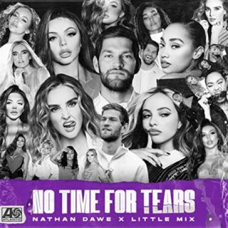 No Time For Tears by Nathan Dawe & Little Mix
