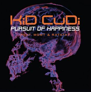 Pursuit Of Happiness by Kid Cudi (ft. MGMT)