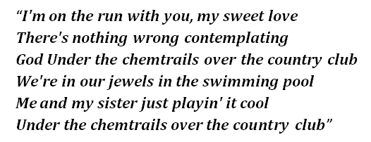 "Lyrics of ""Chemtrails Over the Country Club"""
