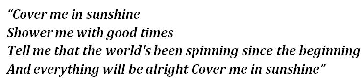 "Lyrics of ""Cover Me in Sunshine"""