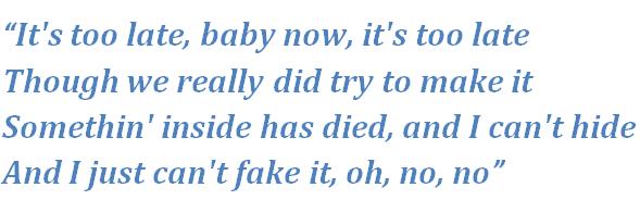 "Lyrics of Carole King's ""It's Too Late"""