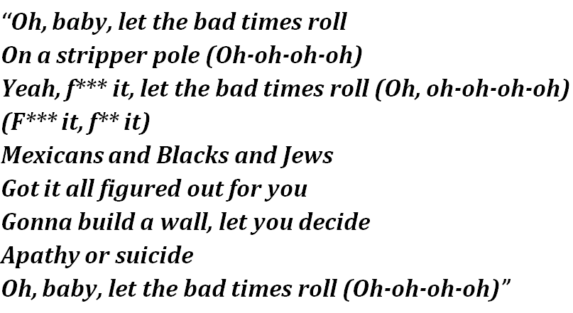 """Lyrics of """"Let the Bad Times Roll"""""""