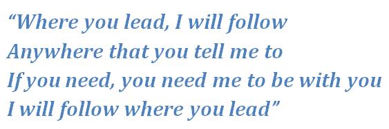 "Lyrics of ""Where You Lead"""