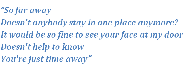 "Lyrics of ""So Far Away"""