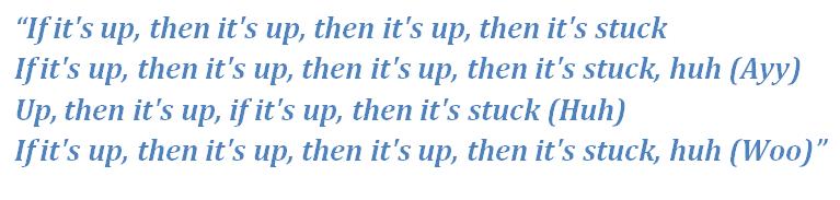 """Lyrics of """"Up"""""""