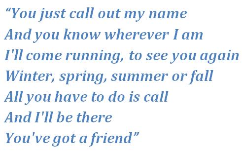 """Lyrics of """"You've Got a Friend"""""""