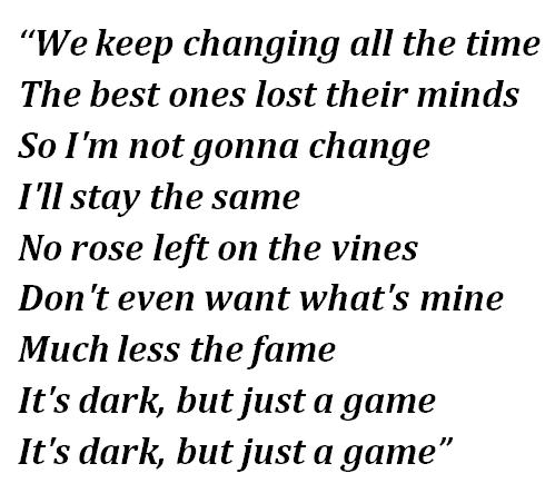 "Lyrics of ""Dark But Just a Game"""